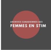 Les archives canadiennes des femmes en STIM